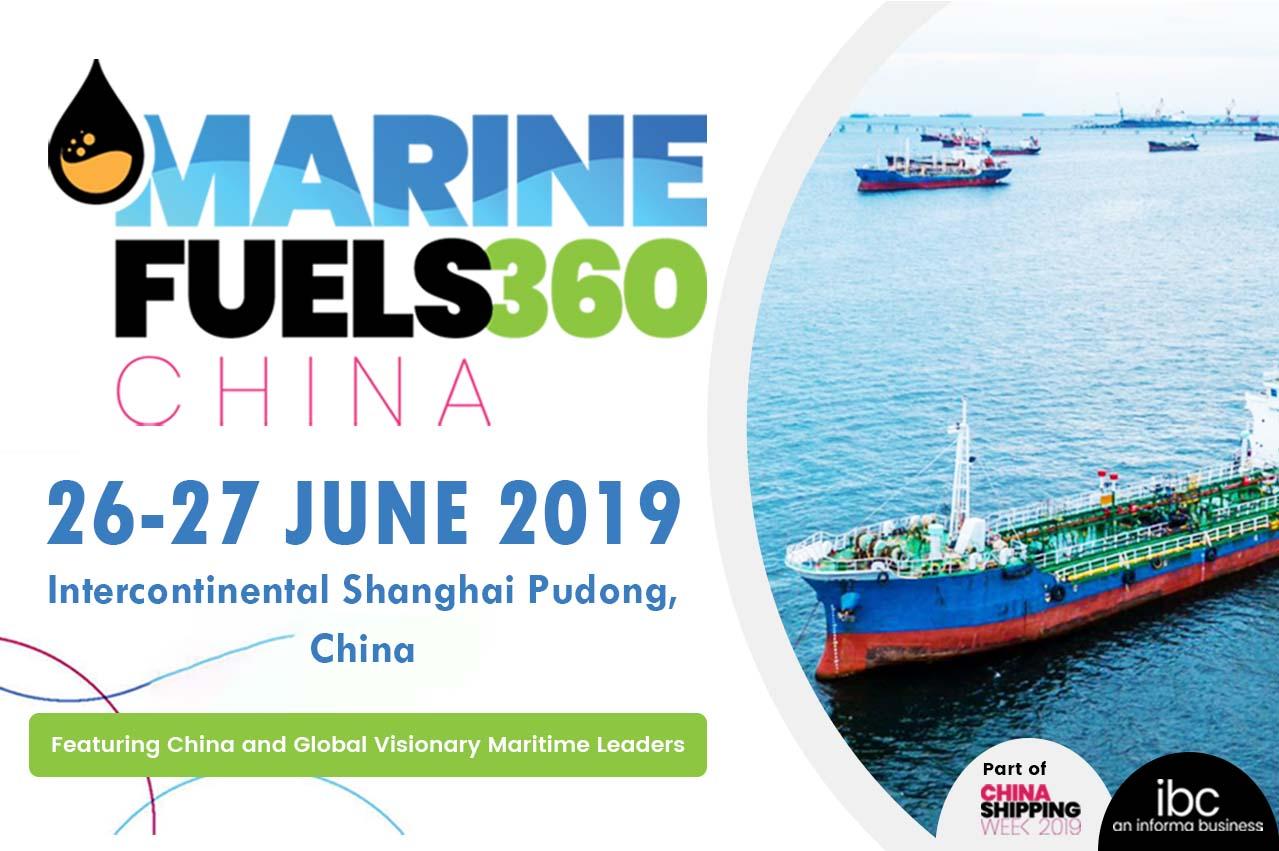 Event: IBC Asia organises 'Marine Fuels 360 China' at Pudong, Shanghai