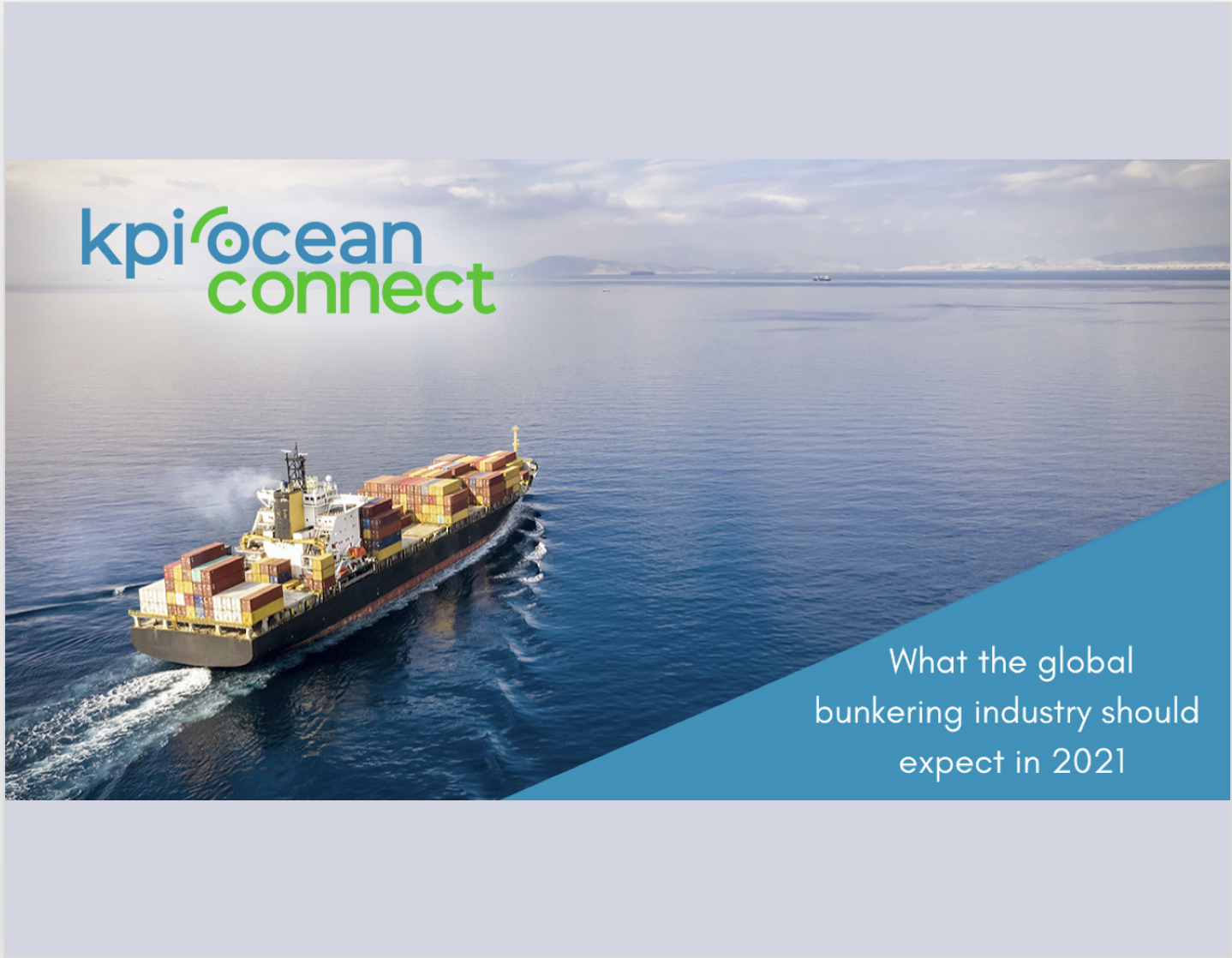KPI OceanConnect: What the global bunkering industry should expect in 2021