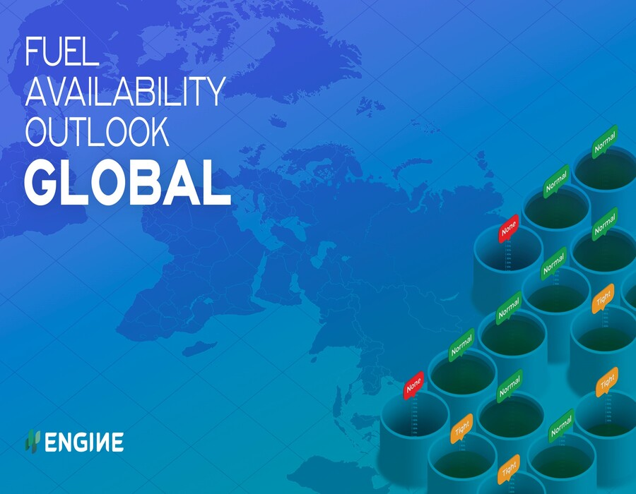 ENGINE: Global Bunker Fuel Availability Outlook